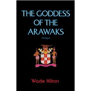 Goddess of the Arawaks (Abridged)